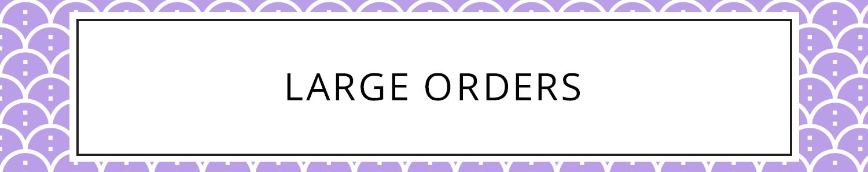 large-orders-new.jpg